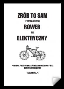 Poradnik ebike: Zrób to sam - przerób swój rower na elektryczny